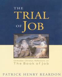 The Trial of Job: Orthodox Christian Reflections