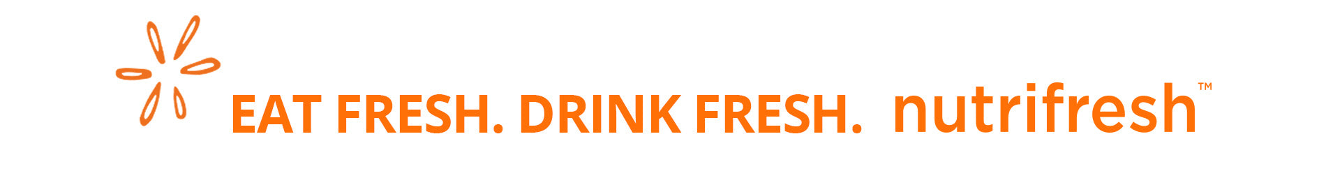 Eat Fresh. Drink Fresh. Nutrifresh
