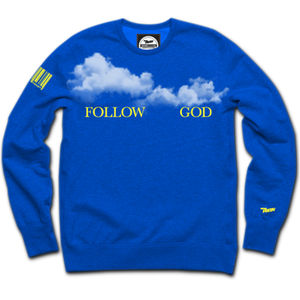 Follow God Crewneck