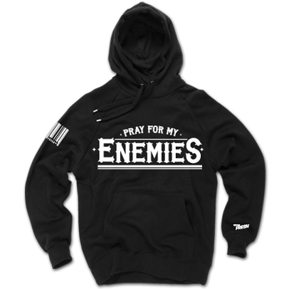 Pray For My Enemies Hoodie
