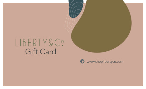 Gift Card - Liberty and Co. - Fair Trade- Ethically Sourced- Sustainable  Goods