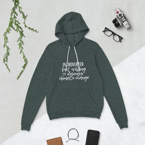 Willing to Discuss Climate Change | Unisex hoodie - Liberty and Co. - Fair Trade- Ethically Sourced- Sustainable  Goods
