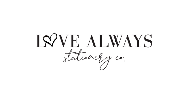 Love Always Stationery Co.