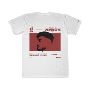 "Gervs ""Settle Down"" Unisex Fitted Tee"