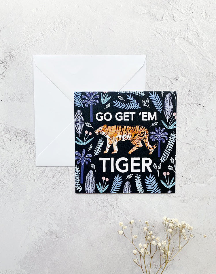 Go Get 'Em Tiger Greetings Card by Papio Press