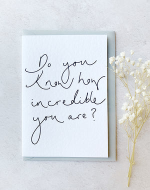 'Do You Know How Incredible You Are?' Oh Squirrel Card