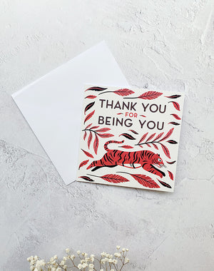 Thank You For Being You - Greetings Card by Papio Press