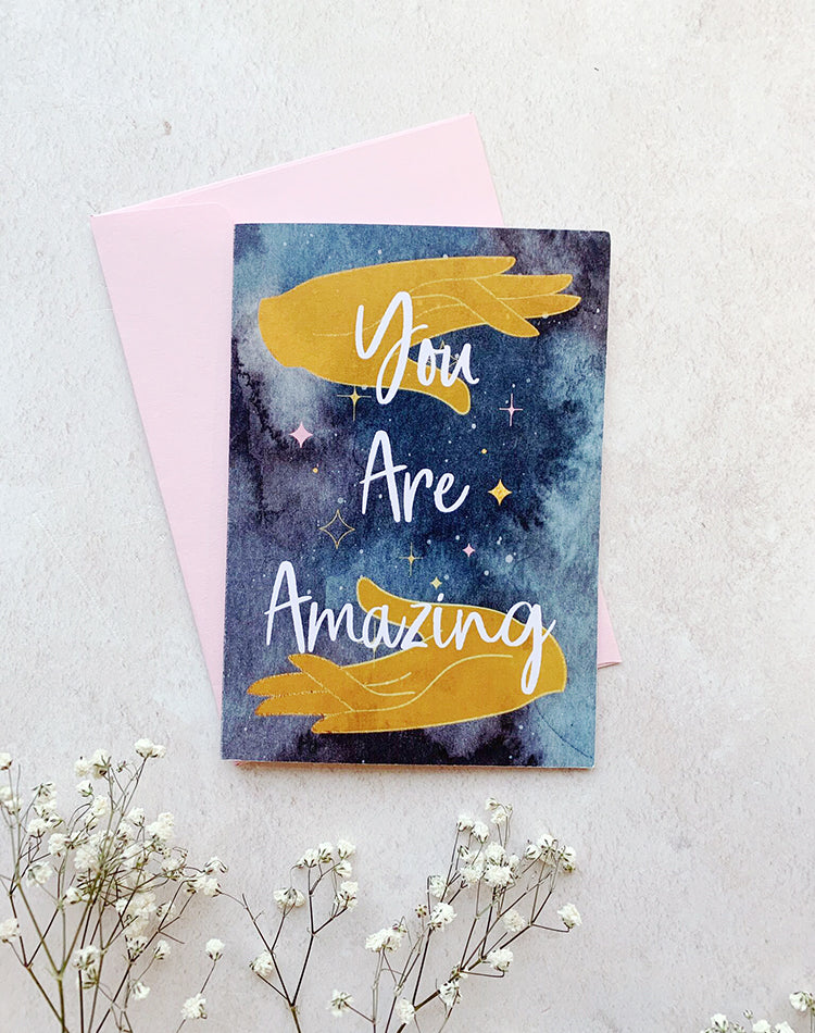 You Are Amazing greetings card