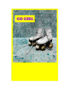 GO GIRL GREETING CARD