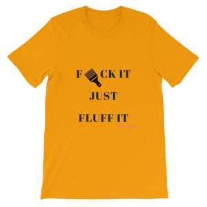 F-It Fluff It Short-Sleeve Unisex T-Shirt