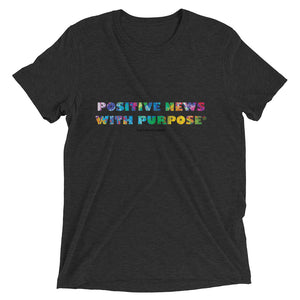 Positive News with Purpose® | Triblend Unisex Tee