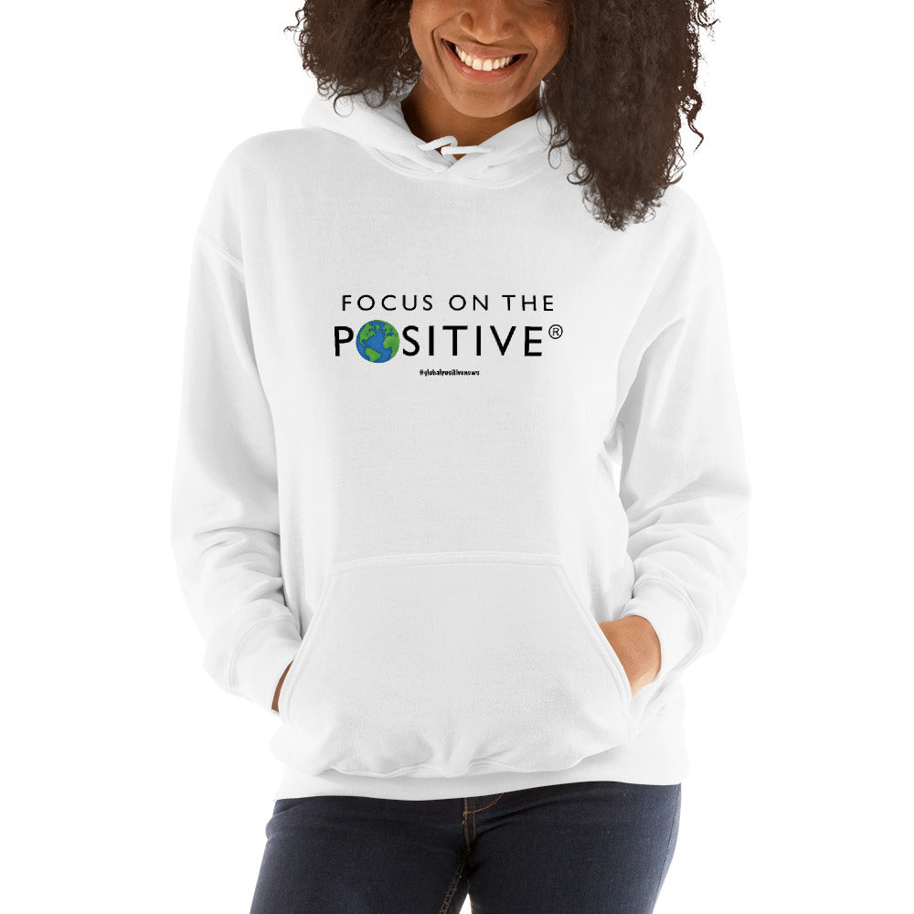 Focus on The Positive® | Unisex Hoodie