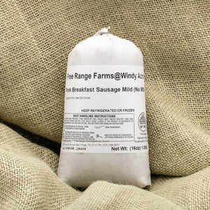 Breakfast Sausage (Sugar Free Mild) - Pasture and Woodlot raised and Organically Fed
