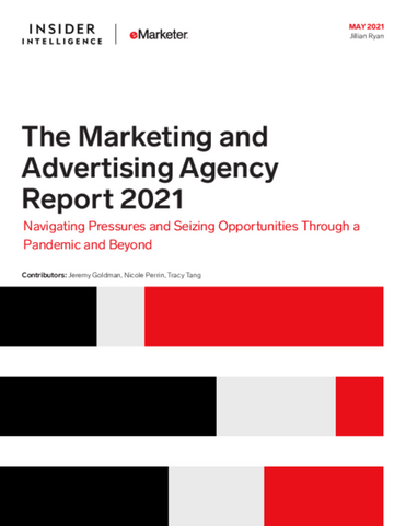 The Marketing and Advertising Agency Report 2021