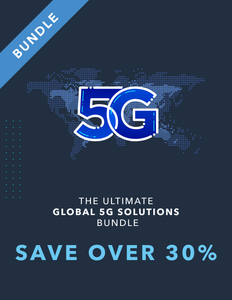 The Ultimate Global 5G Solutions Bundle