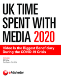 UK Time Spent with Media 2020: Video Is the Biggest Beneficiary During the COVID-19 Crisis