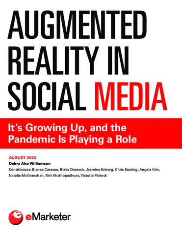 Augmented Reality in Social Media: It's Growing Up, and the Pandemic Is Playing a Role