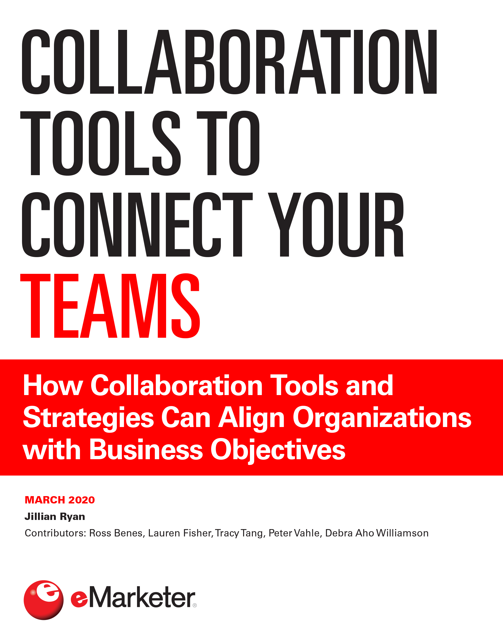 The Collaboration Tools to Connect Your Teams Report