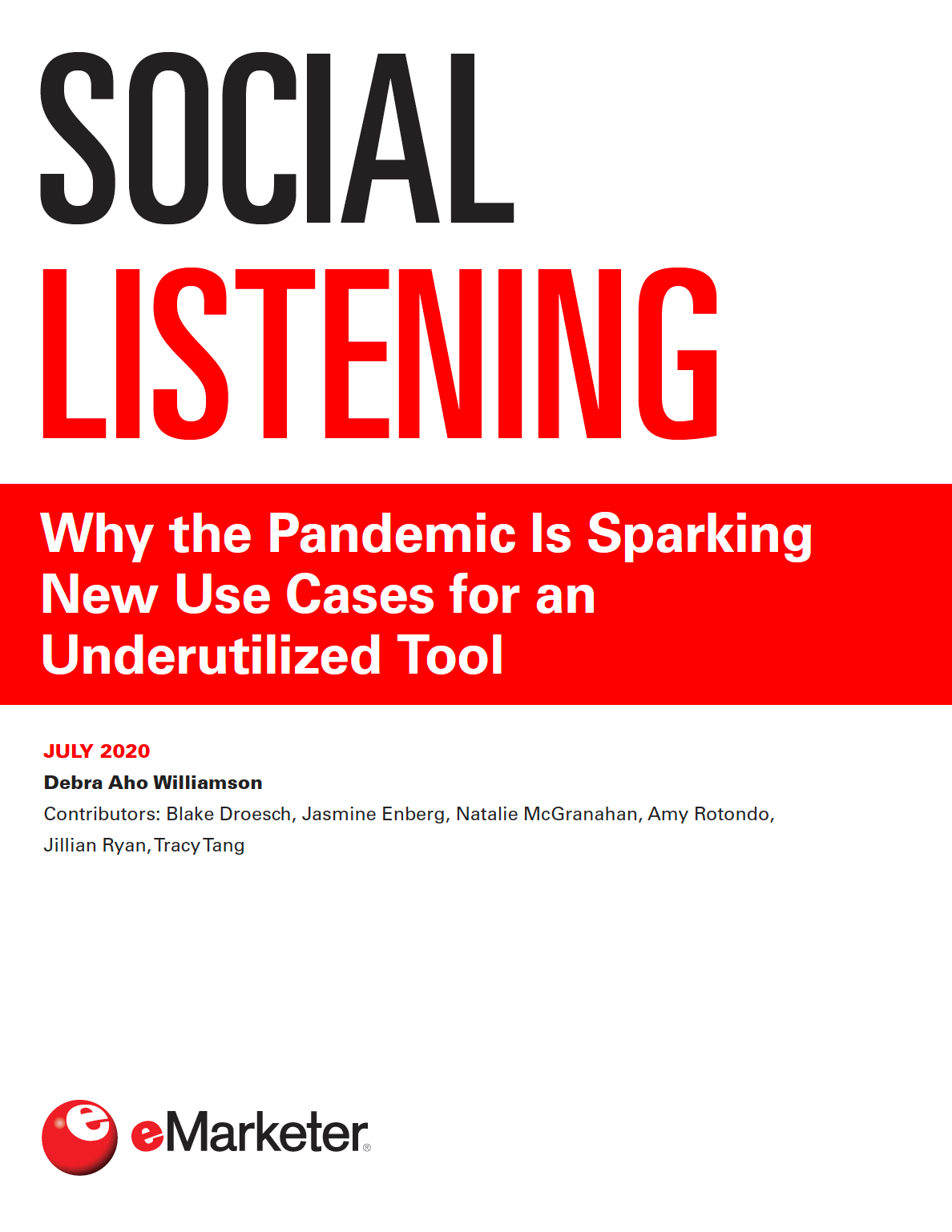 Social Listening: Why the Pandemic is Sparking New Use Cases for an Underutilized Tool