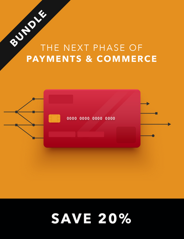 The Next Phase of Payments & Commerce Bundle