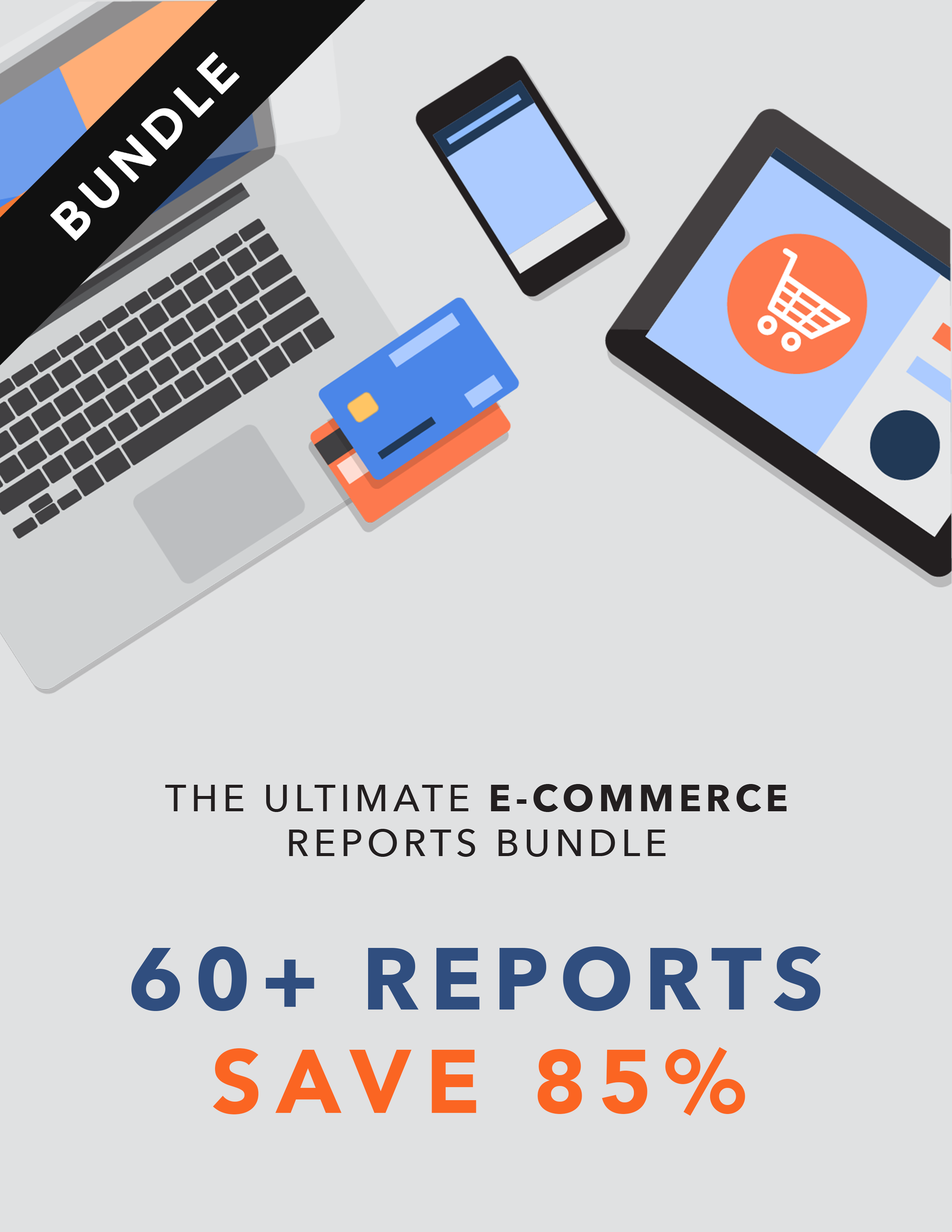 Ultimate E-Commerce Reports Bundle (ALL Reports)