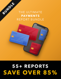 Ultimate Payments Research Bundle (ALL Reports)