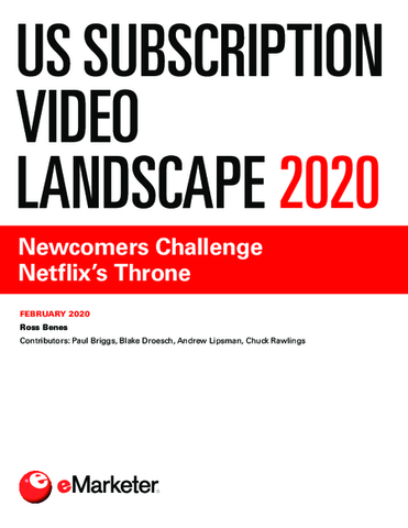 US Subscription Video Landscape 2020: Newcomers Challenge Netflix's Throne
