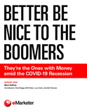 Better Be Nice to the Boomers: They're the Ones with Money amid the COVID-19 Recession