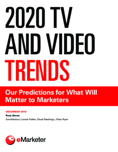 2020 TV and Video Trends: Our Predictions for What Will Matter to Marketers