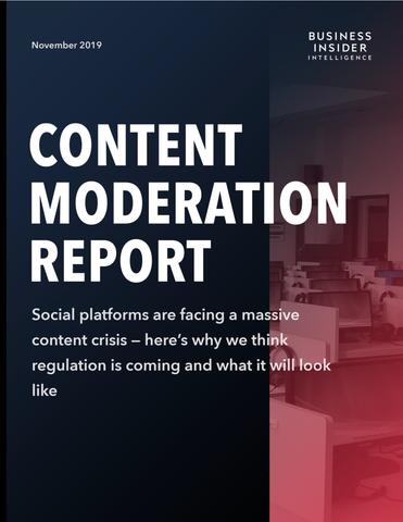 The Content Moderation Report