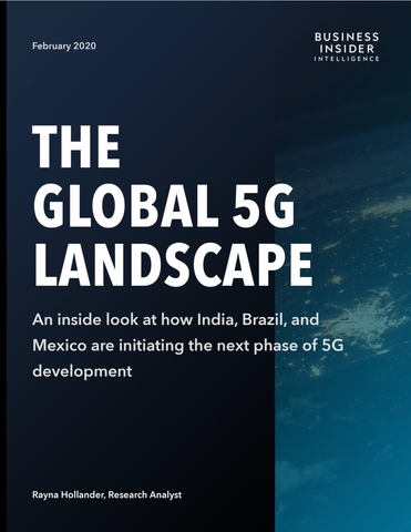 The Complete Global 5G Landscape: Market Leaders and Emerging Markets (Two Reports)
