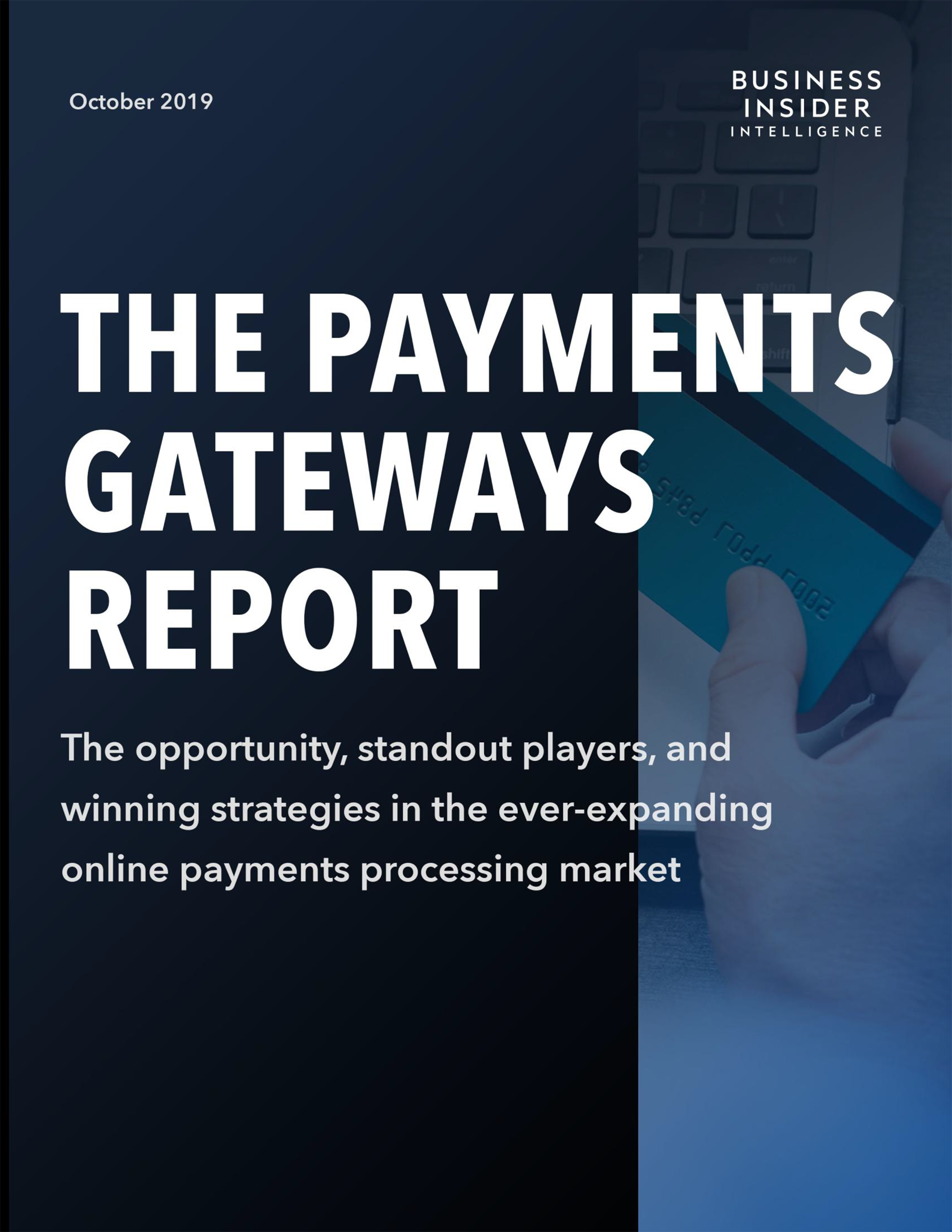 The Payments Gateways Report