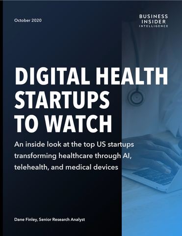 Digital Health Startups to Watch