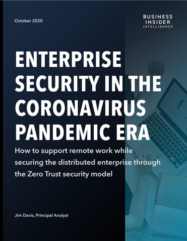 Enterprise Security in the Coronavirus Pandemic Era