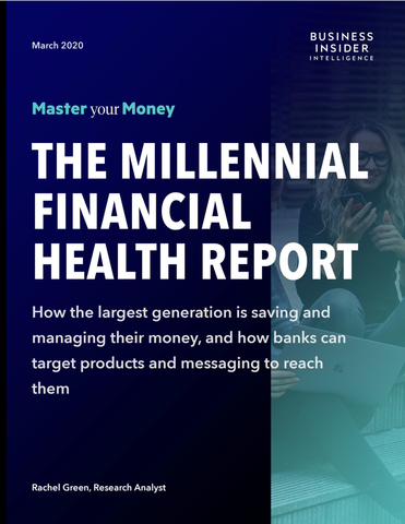 The Millennial Financial Health Report