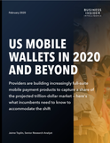 US Mobile Wallets in 2020 and Beyond Report