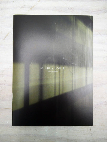 Mickey Smith | Denudation