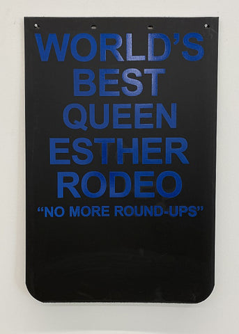 CARY LEIBOWITZ | Mudflap (World's Best Queen Esther Rodeo)