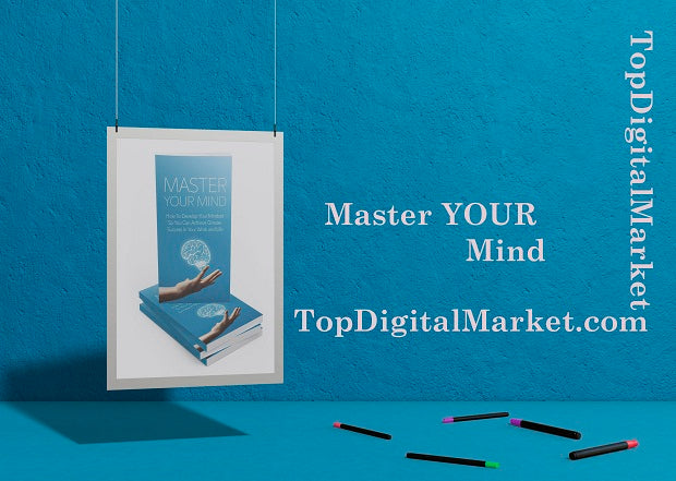 Master Your Mind : The way to expand your mindset so you can achieve greater achievement for your work and life