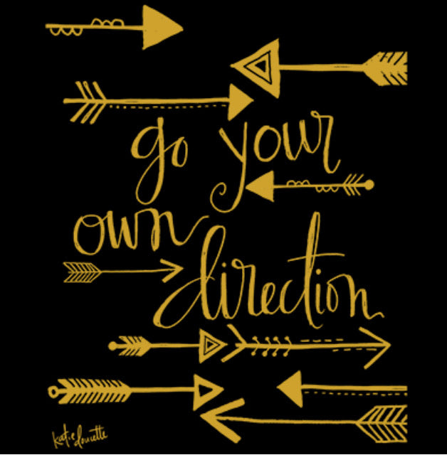 Go Your Own Direction