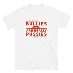 Bullies Are Really Pussies...