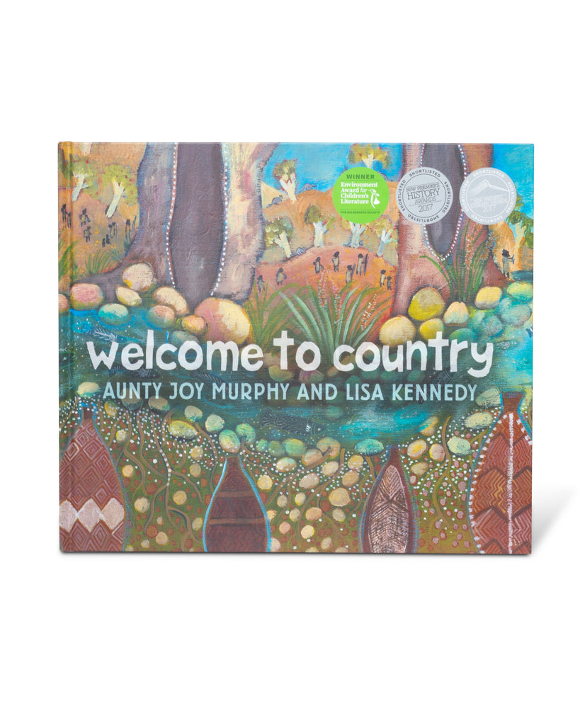 Welcome To Country by Aunty Joy Murphy and Lisa Kennedy