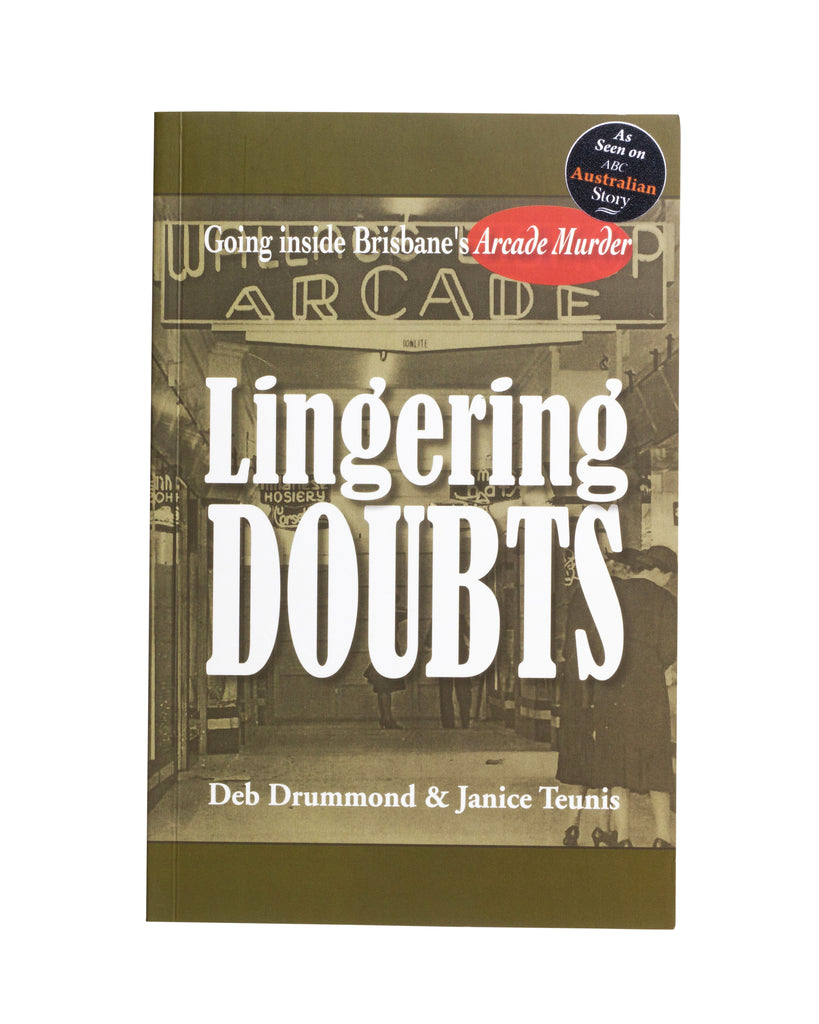 Lingering Doubts by Deb Drummond & Janice Teunis