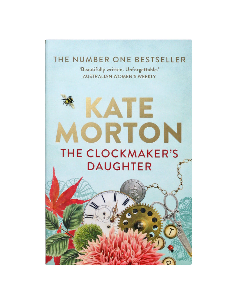 The Clockmaker's Daughter by Kate Moreton