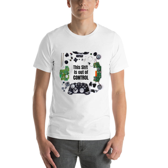 Gamer T-Shirt - This Sh!t is out of CONTROL - Short-Sleeve -Unisex White - Forge&Craft