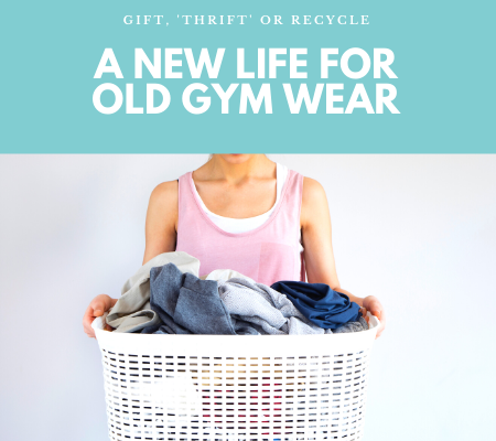A new life for old gym wear