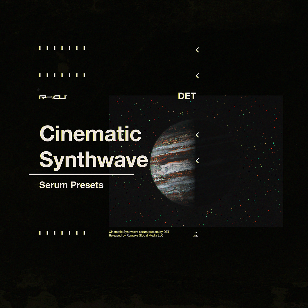 DET - Cinematic Synthwave - Serum Presets
