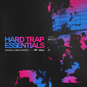 Hard Trap Essentials - Sample Pack & Serum Presets