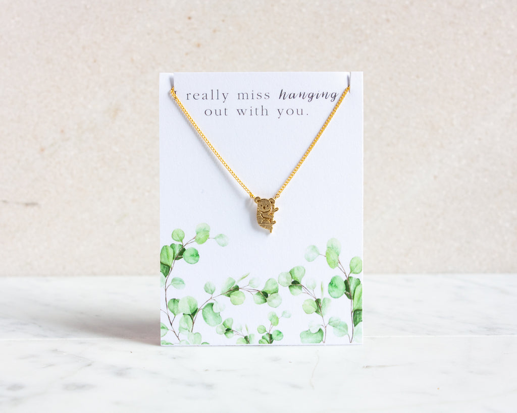 "Koala Necklace ""I miss hanging out with you"""