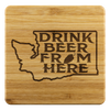 Drink Beer From Here Coasters